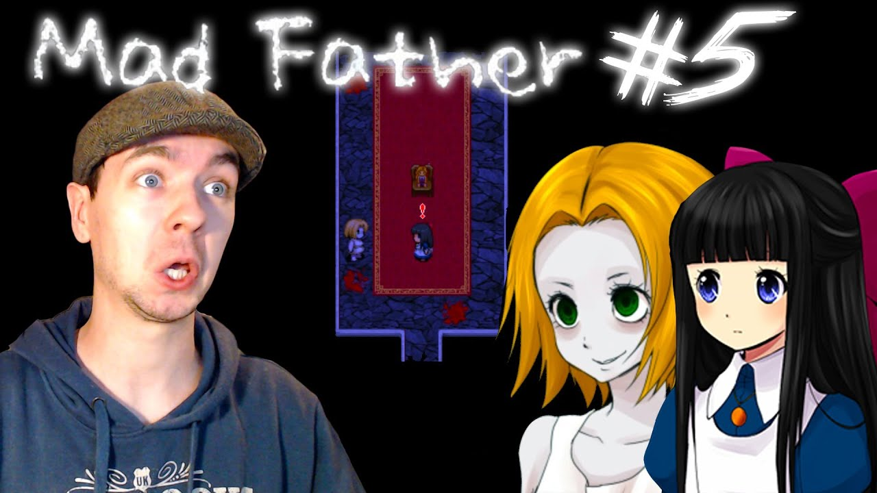 Mad Father Part 5 | A LOT OF DEATH! | Gameplay Walkthrough ...