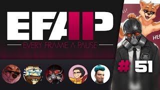 EFAP #51 - Welcome back - I forgot what we were saying. Rag's's, what were we saying?