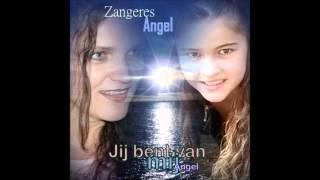 zangeres angel jij bent van mij angel