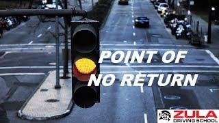 Point of No Return   Zula Driving School