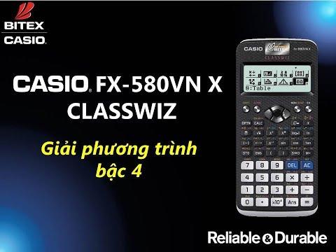 Giải Phương Trình Bậc Bốn Trên Máy Tính CASIO Fx-580VN X ClassWiz
