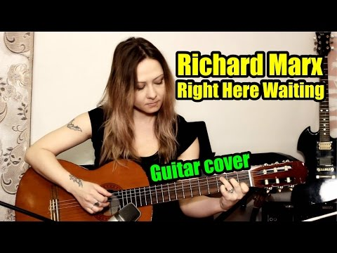 Richard Marx - Right Here Waiting | На гитаре + разбор