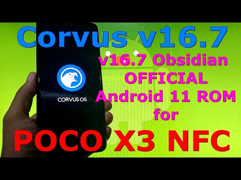 Corvus v16.7 Obsidian OFFICIAL for Poco X3 NFC (Surya) Android 11