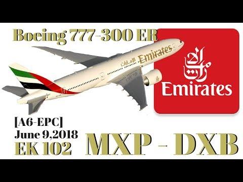 FLIGHT REPORT | Emirates 777 300ER | Economy Class EK 102 | Milan to Dubai | June 09, 2018