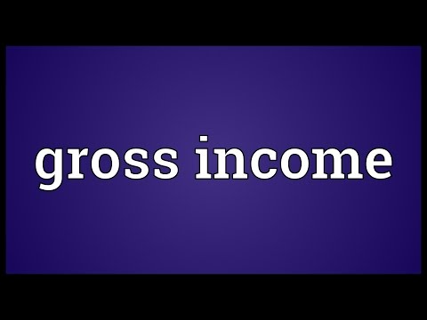 Gross income Meaning