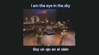 eye in the sky- Alan Parson Proyect sub ingles español