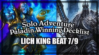 (Hearthstone) Paladin VS Lich King Winning Decklist  ~ Knights of the Frozen Throne Expansion