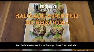 Sausage-stuffed Mushrooms On Your Pit Barrel Cooker