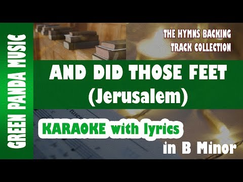 And Did Those Feet (Jerusalem) Karaoke Backing Track from The Hymns Backing Track Collection