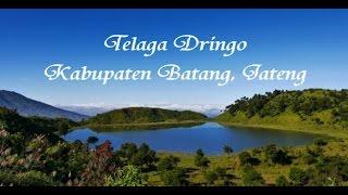 Telaga Dringo/Sidringo, Telaga Terindah di Jawa Tengah