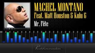 Machel Montano - Mr. Fête Feat. Matt Houston & Kulu G [Soca 2013]