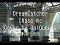 Dreamcatcher(드림캐쳐) Chase Me - Dance cover by UniQueens @ 2017 Summer Mondocon