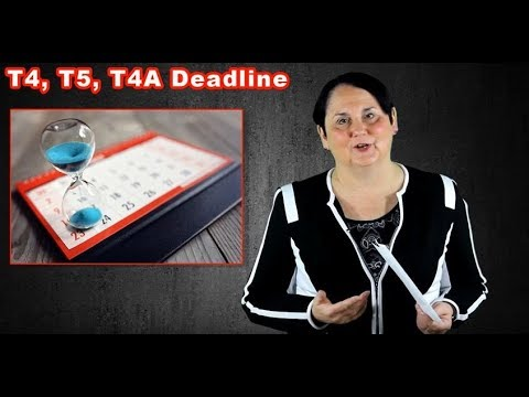 T4, T5 and T4A Deadline (Februrary 2018)