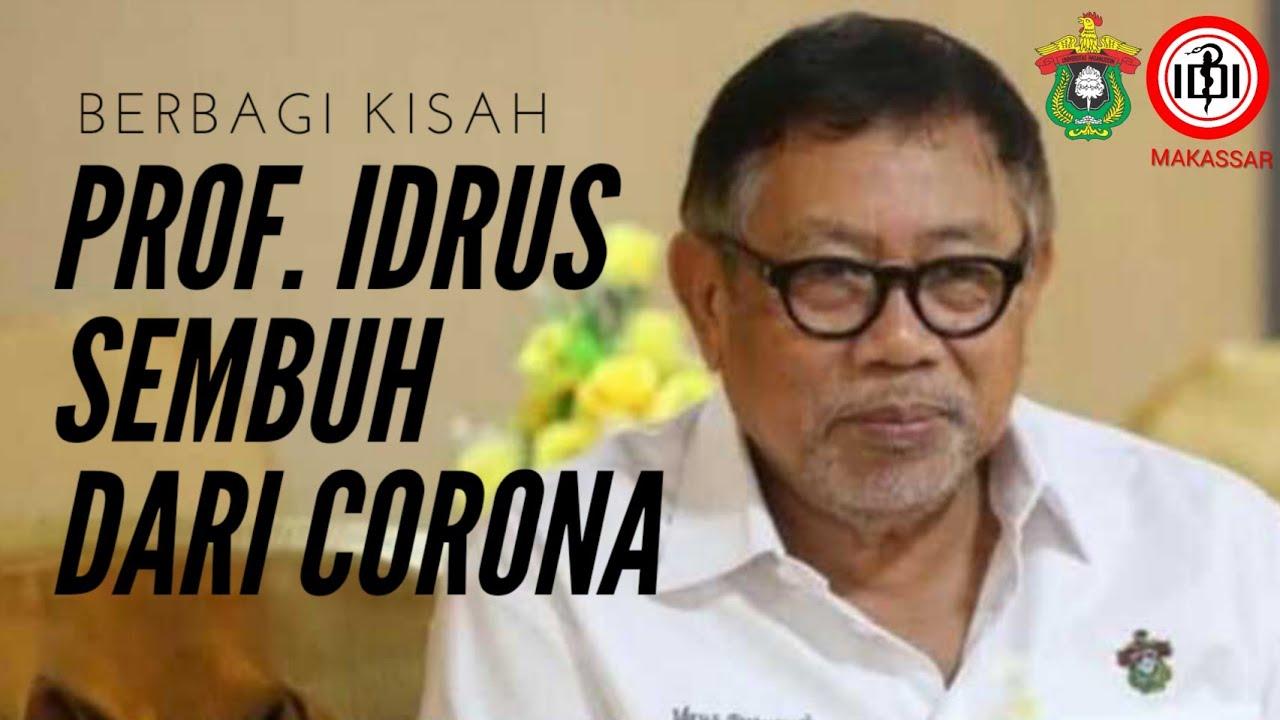 Berbagi Kisah : Perjuangan Prof. Idrus sembuh dari Corona