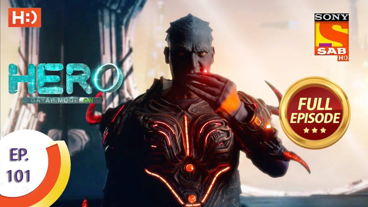 Download Hero - Gayab Mode On - Ep 101 - Full Episode - 29th April, 2021