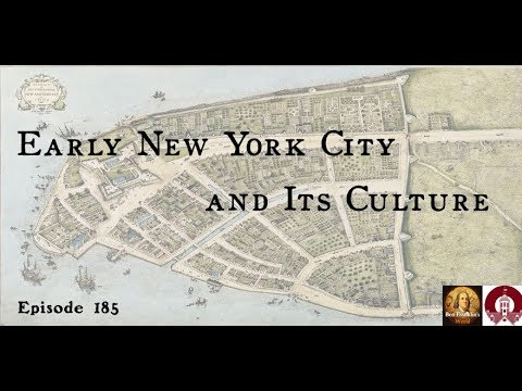 185 Joyce D. Goodfriend, Early New York City and its Culture
