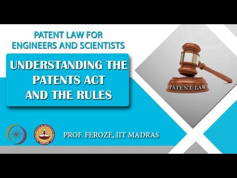Understanding the Patents Act and the Rules