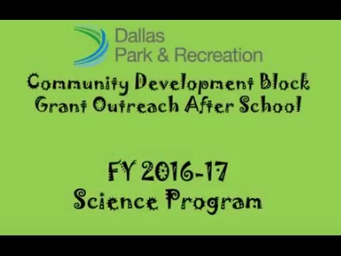 Community Development Block Grant Outreach After School Science Programs Video #3