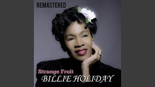 Provided to YouTube by La Cupula Music Summertime (Remastered) · Billie Holiday Strange Fruit ℗ Caribe Sound Released on: 2018-05-11 Auto-generated by ...