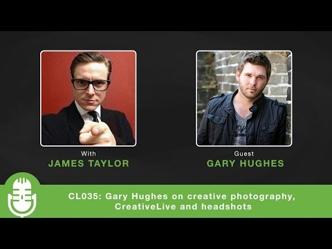 CL035: Gary Hughes on creative photography, CreativeLive and headshots