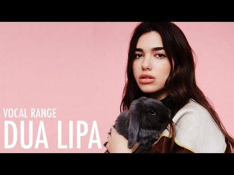 Dua Lipa's Vocal Range: Self-Titled | B2 - E5 - D6