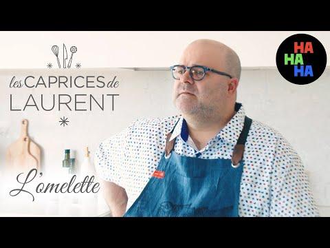 Les caprices de Laurent - L'omelette