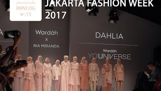 RMVLOG NO. 15 - Jakarta Fashion Week 2017