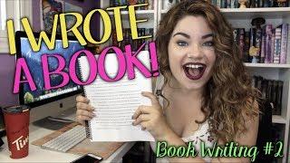 I FINISHED WRITING MY BOOK | Book Writing #2