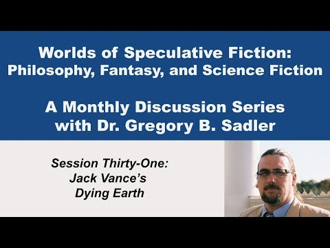Jack Vance's Dying Earth   Worlds Of Speculative Fiction (lecture 31)