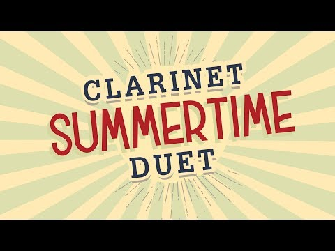 Summertime  Jazz Clarinet Duet - Intermediate