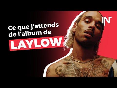 Youtube: Ce qu'on attend de l'album de Laylow