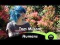 Tom Milsom - Humans (acoustic @ GiTC.tv)