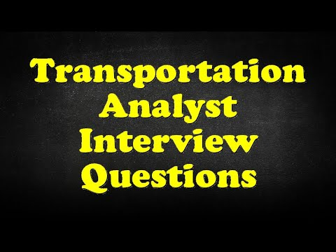 Transportation Analyst Interview Questions   YouTube