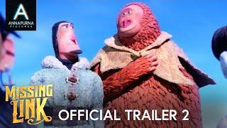 MISSING LINK   Official Trailer 2