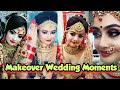 Best Makeover Wedding Moments||Trending Dulhan Dance||Romantic Wedding Moments