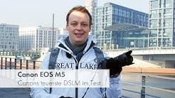 Canon EOS M5: Alles besser beim 5. Versuch? | Testbericht [Deutsch]
