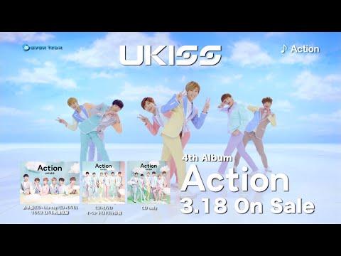 U-KISS / Action CMスポット
