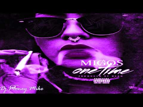 Migos - One Time - Screwed & Chopped By Dj Money Mike