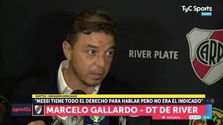 Gallardo y su mirada diferente sobre las duras declaraciones de Messi