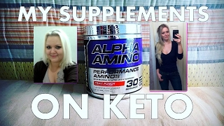 MY SUPPLEMENTS ON KETO!