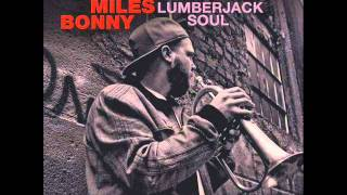 Miles Bonny -  J.Birly (produced by TheIns) Lumberjack Soul LP