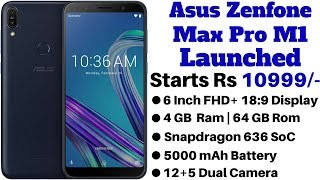 Asus Zenfone Max Pro M1 With Snap-636 SoC Launched in India | Xiaomi Redmi Note 5 Pro Truly Killer..