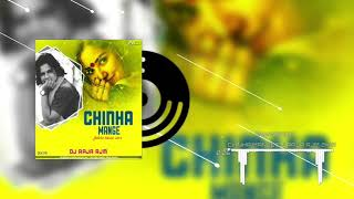 CHINHA MANGE ||FUTURE HOUSE VS TAPORI ||DJ RAJA RJM 2K19
