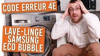 Mon lave linge samsung affiche l'erreur 4E, que faire ?