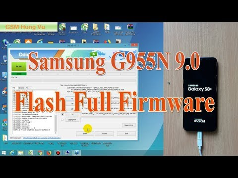 Flash Firmware Samsung S8+ SM-G955N Android Pie 9.0 by Odin v3.13.3.