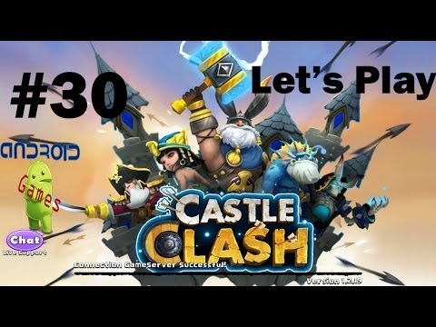 Let's Play Castle Clash Episode #30