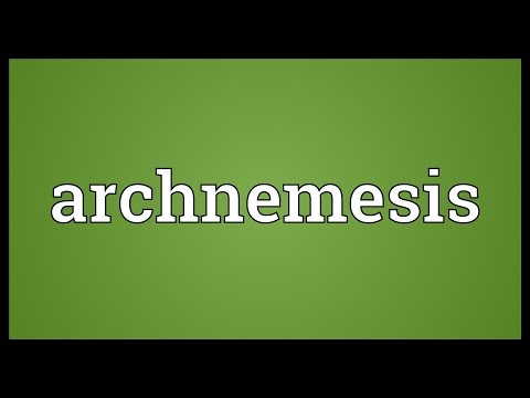 Archnemesis Meaning