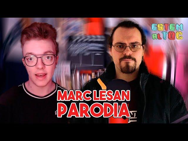 MARC LESAN la PARODIA | 1X03 | ESTAMOS AL TOQUE