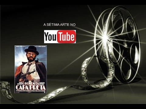 O homem da capa preta ano 1986 completo youtube.