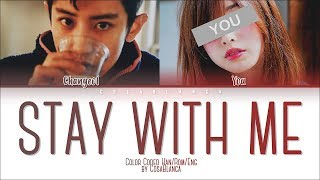 Gambar cover Chanyeol & You – 「Stay With Me」 (Color Coded Lyrics Han|Rom|Eng)